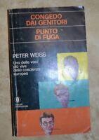 CONGEDO DAI GENITORI - PUNTO DI FUGA - ED: OSCAR MONDADORI - ANNO: 1976 (DF)