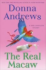 The Real Macaw: A Meg Langslow Mystery 13 by Donna Andrews (2011, Hardcover) NEW