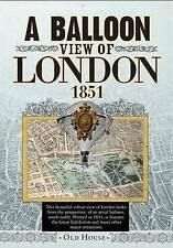 Balloon View of London, 1851 (Old House Projects), Banks & Co., New Book