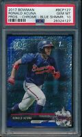 PSA 10 RONALD ACUNA JR. 2017 Bowman Chrome BLUE SHIMMER REFRACTOR RC GEM MINT