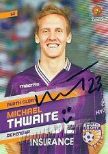 ✺Signed✺ 2013 2014 PERTH GLORY A-League Card MICHAEL THWAITE
