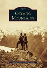 Olympic Mountains by Jefferson County Historical Society (2010, Paperback)NEW