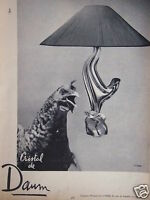 PUBLICITÉ 1954 CRISTAL DE DAUM - LAMPE - POULE - ADVERTISING