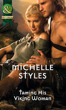Very Good, Taming His Viking Woman (Historical), Styles, Michelle, Book