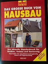 Selbst ist der Mann. Das große Buch vom Hausbau