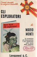 (Mario Monti) Gli esploratori 1965   Longanesi