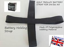 Golf Trolley Battery Holding Strapr full Strap for 24Ah & 26Ah Carrier Batteries