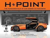 H-Point : The Fundamentals of Car Design & Packaging, Paperback by Macey, Stu...