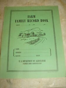 1942 Farm Family Record Book U. S. Department of Agriculture Farmers Home Admin.