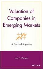 Valuation of Companies in Emerging Markets: A Practical Approach: By Pereiro,...