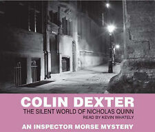 The Silent World of Nicholas Quinn by Colin Dexter (CD-Audio, 2003)