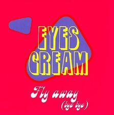 CDM - EYES CREAM - FLY AWAY (ITALO) NUEVO - MINT LISTEN