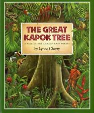 The Great Kapok Tree: A Tale of the Amazon Rain Forest Gulliver books