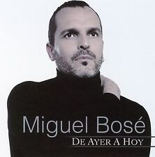 NEW - De Ayer a Hoy by Bose, Miguel