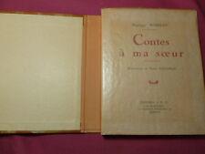 CONTES A MA SŒUR Hégésippe Moreau illustrations de Pierre Rousseau Ex. numéroté