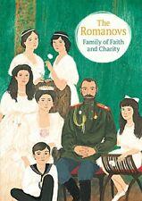 New - The Romanovs: Family of Faith and Charity by Maximova, Maria