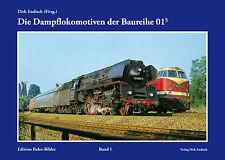 Die Dampflokomotiven der Baureihe 01.5 Verlag Dirk Endisch