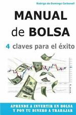Manual de Bolsa - 4 Claves para el Exito : Aprende a Invertir en Bolsa y Pon ...