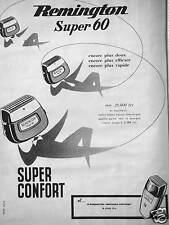 PUBLICITÉ RASOIR ÉLECTRIQUE REMINGTON SUPER 60 NOUVEAU CONTOUR SUPER CONFORT