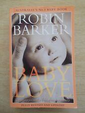 Baby Love~Robin Barker~588pp P/B~2010~Birth > 12 Months