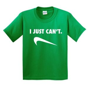 YOUTH KIDS I JUST CAN'T SPOOF PARODY HUMOR FUNNY GAG COMICAL TEE T-SHIRT