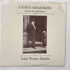 John Wesley Hardin - Faded Memories Songs of Deerfield (MA) V135. EX/EX
