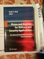 Vision and Displays for Military and Security Applications : The Advanced...