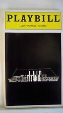 TITANIC Playbill ORIGINAL CAST NYC OPENING MONTH 1997