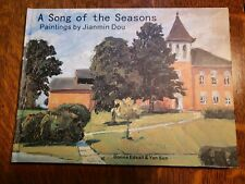 A Song of the Seasons: Paintings by Jianmin Dou. Signed by author.