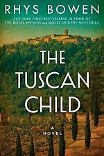 The Tuscan Child by Rhys Bowen (2018, Hardcover)