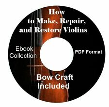 How to Make, Fix, Repair and Restore Violins and Bows-Instruction Books on CD
