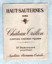 """ETIQUETTE Chromo de VIN SAUTERNES / CHATEAU TRILLON / YQUEM """"Dr DUBERNARD"""" 1950"""