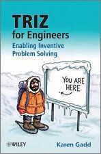 TRIZ for Engineers: Enabling Inventive Problem Solving: By Gadd, Karen