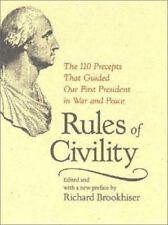 Rules of Civility: The 110 Precepts that Guided Our First President in War and P