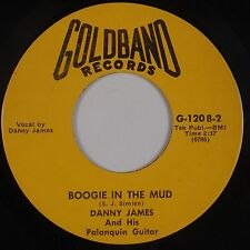 DANNY JAMES: Boogie in the Mud GOLDBAND Obscure 45 Rare VG++ Hear ROCKABILLY