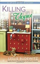 Killing Thyme (A Spice Shop Mystery) by Leslie Budewitz