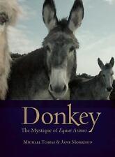 Donkey: The Mystique of Equus Asinus, Morrison, Jane, Tobias, Michael, 157178202