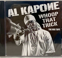 AL KAPONE - WHOOP THAT TRICK CD RARE THE MIX TAPE NEW SEALED
