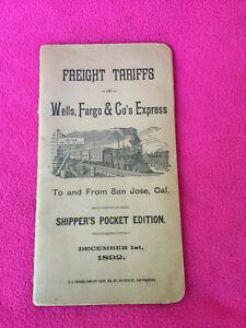 1892 booklet WELLS, FARGO railroad SAN JOSE, CA shipping FREIGHT TARIFFS train