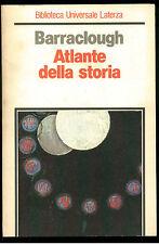BARRACLOUGH GEOFFREY ATLANTE DELLA STORIA LATERZA 1984 UNIVERSALE 112