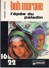 BOB MORANE L'EPEE DU PALADIN (FORTON)  collection 16/22 (1977) SUPERBE ETAT