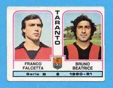 PANINI CALCIATORI 1980/81 - Figurina n.509- FALCETTA+BEATRICE-TARANTO -NEW