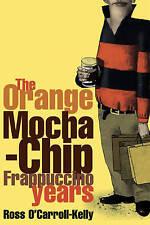 Very Good, Ross O'Carroll-Kelly: The Orange Mocha-Chip Frappuccino Years, Howard