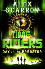 TimeRiders: Day of the Predator (Book 2),Alex Scarrow