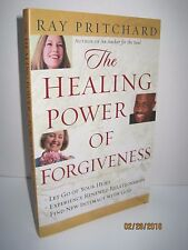 The Healing Power of Forgiveness by Ray Pritchard