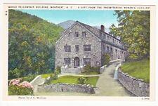 Postcard: World Fellowship Building, Montreat, N.C.