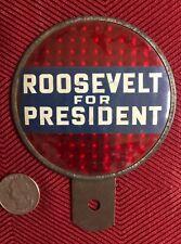 RARE  FDR Roosevelt for President Auto Hood - Bumper Ornament 3 ¼ in diameter