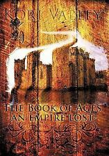 The Book of Ages: An Empire Lost