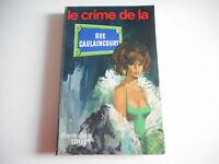 LE CRIME DE LA RUE CAULAINCOURT - PIERRE JACK TOLLET 1976