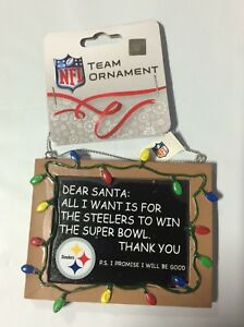 Pittsburgh Steelers Christmas Tree Ornament Chalkboard All I want is a Superbowl